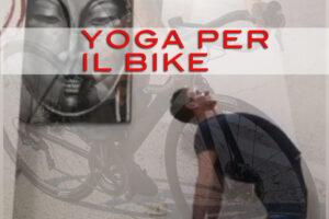 🚴🏻♀️ 🚴🏻Yoga Sport – Yoga per il Bike (stagione 1)
